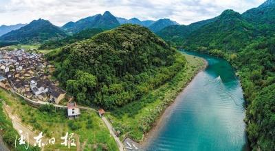 霍童溪流域:看得见绿水青山 留得住美丽乡愁